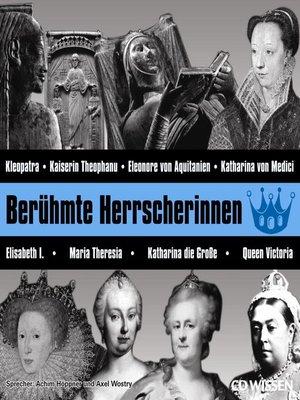 cover image of CD WISSEN--Berühmte Herrscherinnen