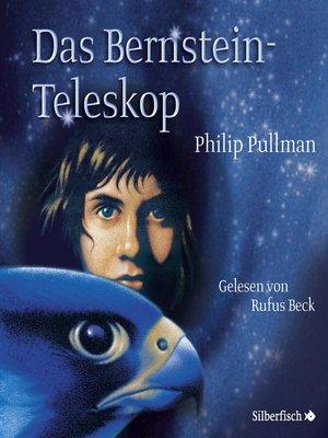 cover image of Das Bernstein-Teleskop