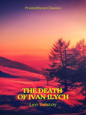 cover image of The Death of Ivan Ilych (Prometheus Classics)