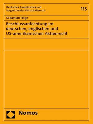 cover image of Beschlussanfechtung im deutschen, englischen und US-amerikanischen Aktienrecht