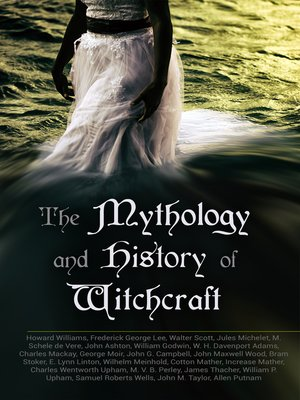 cover image of The Mythology and History of Witchcraft