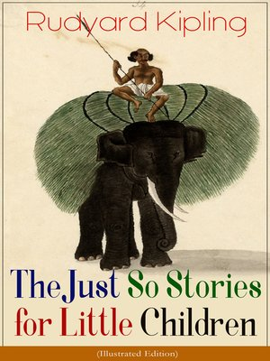 cover image of The Just So Stories for Little Children
