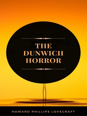 cover image of The Dunwich Horror (ArcadianPress Edition)