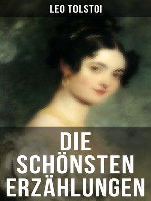 cover image of Die schönsten Erzählungen von Lew Tolstoi
