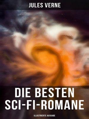 cover image of Die besten Sci-Fi-Romane (Illustrierte Ausgabe)