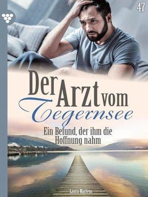 cover image of Der Arzt vom Tegernsee 47 – Arztroman