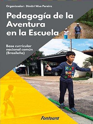 cover image of Pedagogia de la aventura en la escuela