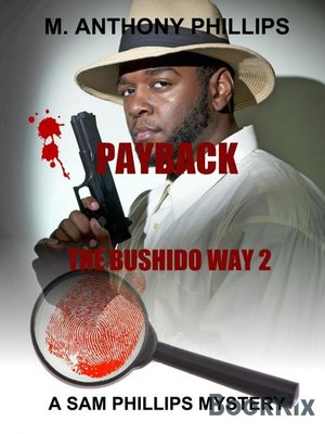 cover image of Payback/the Bushido Way 2