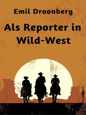 cover image of Als Reporter in Wild-West