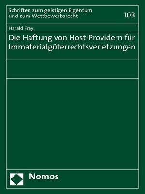 cover image of Die Haftung von Host-Providern für Immaterialgüterrechtsverletzungen