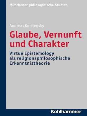 cover image of Glaube, Vernunft und Charakter
