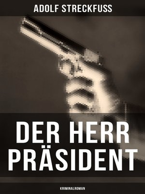cover image of Der Herr Präsident (Kriminalroman)