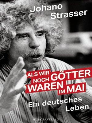 cover image of Als wir noch Götter waren im Mai