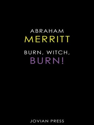 cover image of Burn, Witch, Burn!