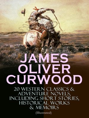 cover image of JAMES OLIVER CURWOOD
