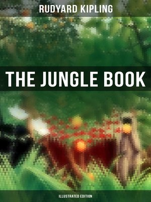 cover image of The Jungle Book (Illustrated Edition)
