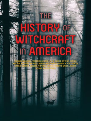 cover image of The History of Witchcraft in America