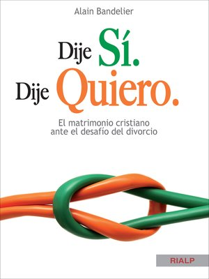 cover image of Dije sí. Dije quiero