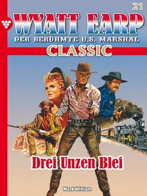 cover image of Wyatt Earp Classic 21 – Western