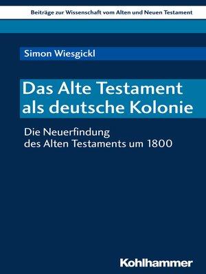 cover image of Das Alte Testament als deutsche Kolonie