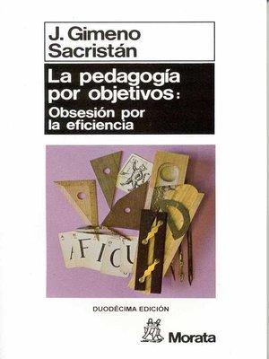 cover image of La pedagogía por objetivos