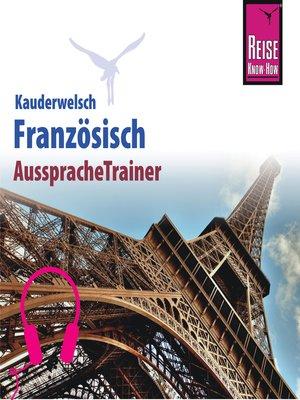 cover image of Reise Know-How Kauderwelsch AusspracheTrainer Französisch
