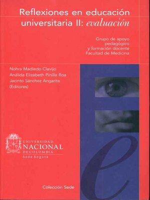 cover image of Reflexiones en Educación Universitaria
