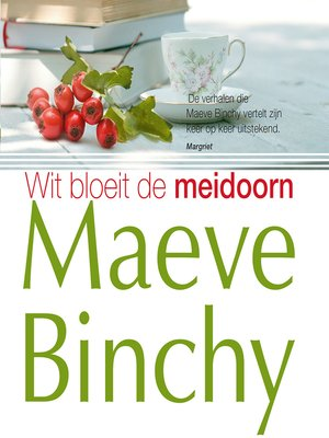 cover image of Wit bloeit de meidoorn
