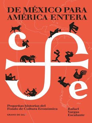 cover image of De México para América entera