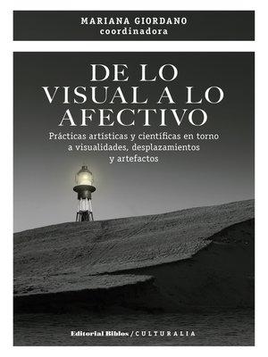 cover image of De lo visual a lo afectivo