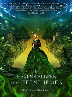 cover image of In Hexenwäldern und Feentürmen