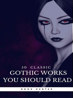 cover image of 50 Classic Gothic Works You Should Read