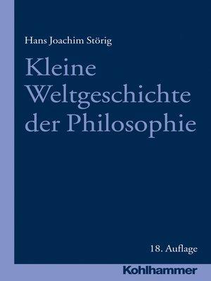 cover image of Kleine Weltgeschichte der Philosophie