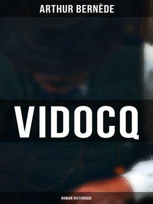 cover image of Vidocq (Roman historique)