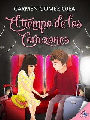 cover image of El tiempo de los corazones