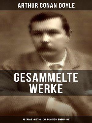 cover image of Gesammelte Werke von Sir Arthur Conan Doyle