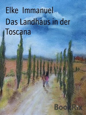 cover image of Das Landhaus in der Toscana