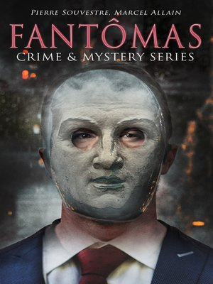 cover image of FANTÔMAS – Crime & Mystery Series