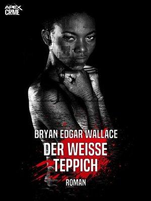 cover image of DER WEISSE TEPPICH