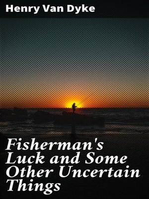 cover image of Fisherman's Luck and Some Other Uncertain Things