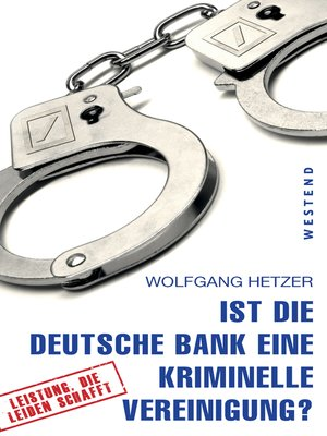 cover image of Ist die Deutsche Bank eine kriminelle Vereinigung?