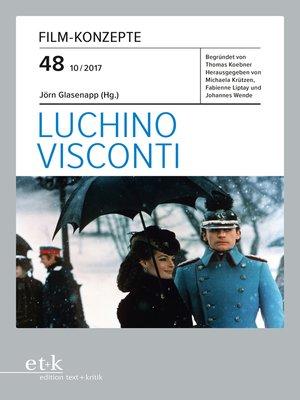 cover image of FILM-KONZEPTE 48--Luchino Visconti