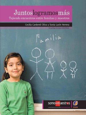 cover image of Juntos logramos más