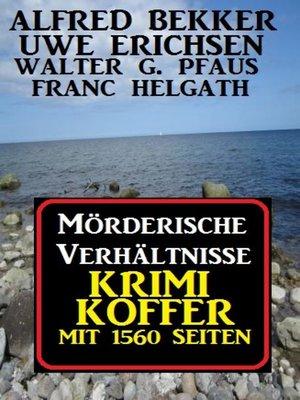 cover image of Mörderische Verhältnisse