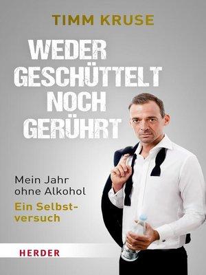 cover image of Weder geschüttelt noch gerührt