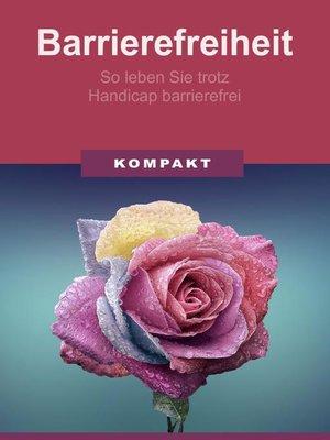 cover image of Barrierefreiheit--so leben Sie trotz Handicap barrierefrei