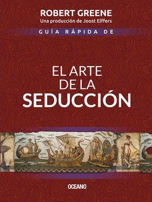 cover image of Guía rápida de El arte de la seducción