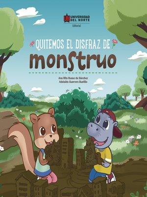 cover image of Quitemos el disfraz de monstruo