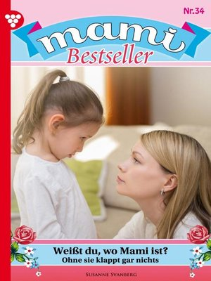 cover image of Mami Bestseller 34 – Familienroman