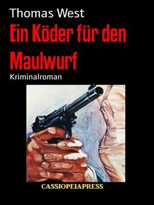 cover image of Ein Köder für den Maulwurf